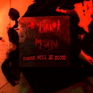 The Likkor Men - There Will Be Blood Digital Cover